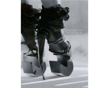 Shoe Obsession by Valerie Steele and Colleen hill