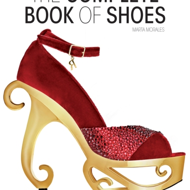 The Complete Book Of Shoes by Marta Morales