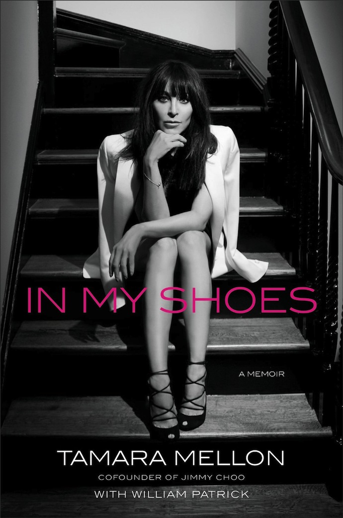 In My Shoes: A Memoir of the Co-Founder Of Jimmy Choo, Tamara Melon