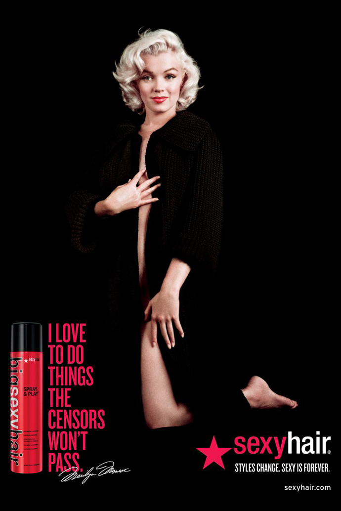 Sexy Hair ad featuring Marilyn Monroe.