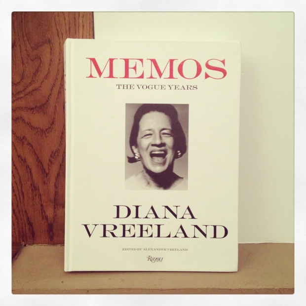 DIANA VREELAND MEMOS, The Vogue Years from Rizzoli