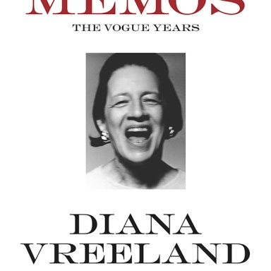 DIANA VREELAND MEMOS, The Vogue Years from Rizzoli, released on October 15th, 2013